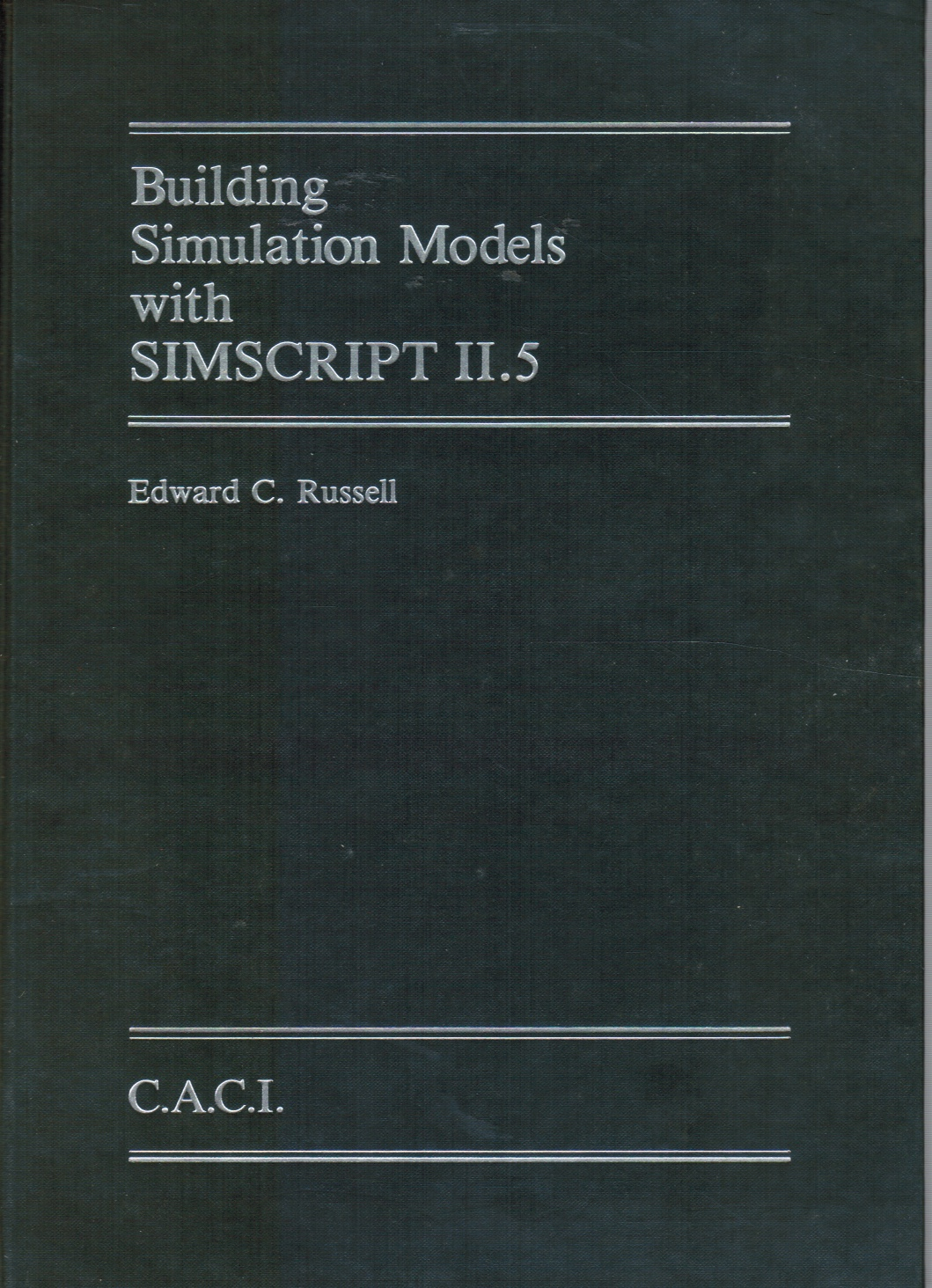 Image for Building Simulation Models with SIMSCRIPT II.5