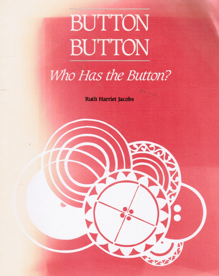 Image for Button, Button, Who Has the Button (SIGNED)