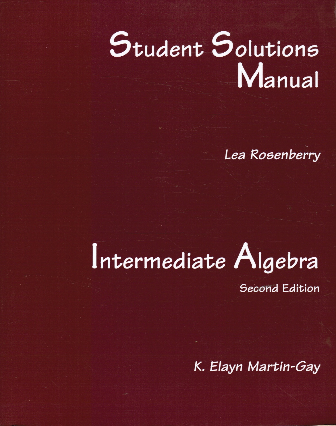 Image for Student Solutions Manual to Intermediate Algebra by K. Elayn Martin-Gay
