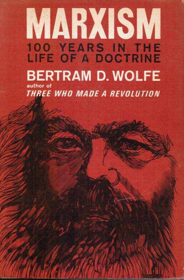 Image for Marxism: 100 Hundred Years in the Life of a Doctrine
