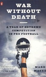 Image for War Without Death: a Year of Extreme Competition in Pro Football