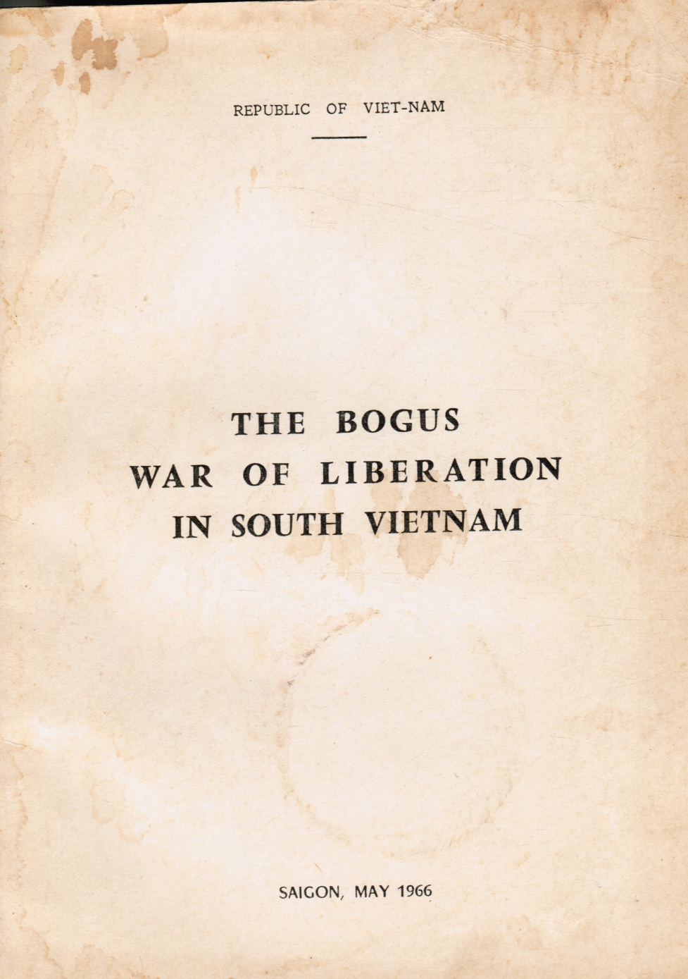 Image for The Bogus War of Liberation in South Vietnam