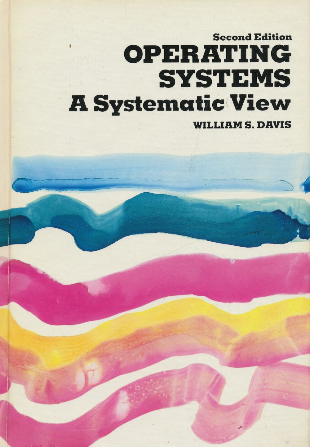 Image for Operating Systems: a Systematic View