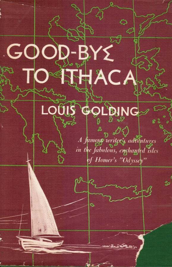 """Image for Good-Bye to Ithaca: a Famous Writer's Adventures in the Fabulous, Enchanted Isles of Homer's """"Odyssey"""""""