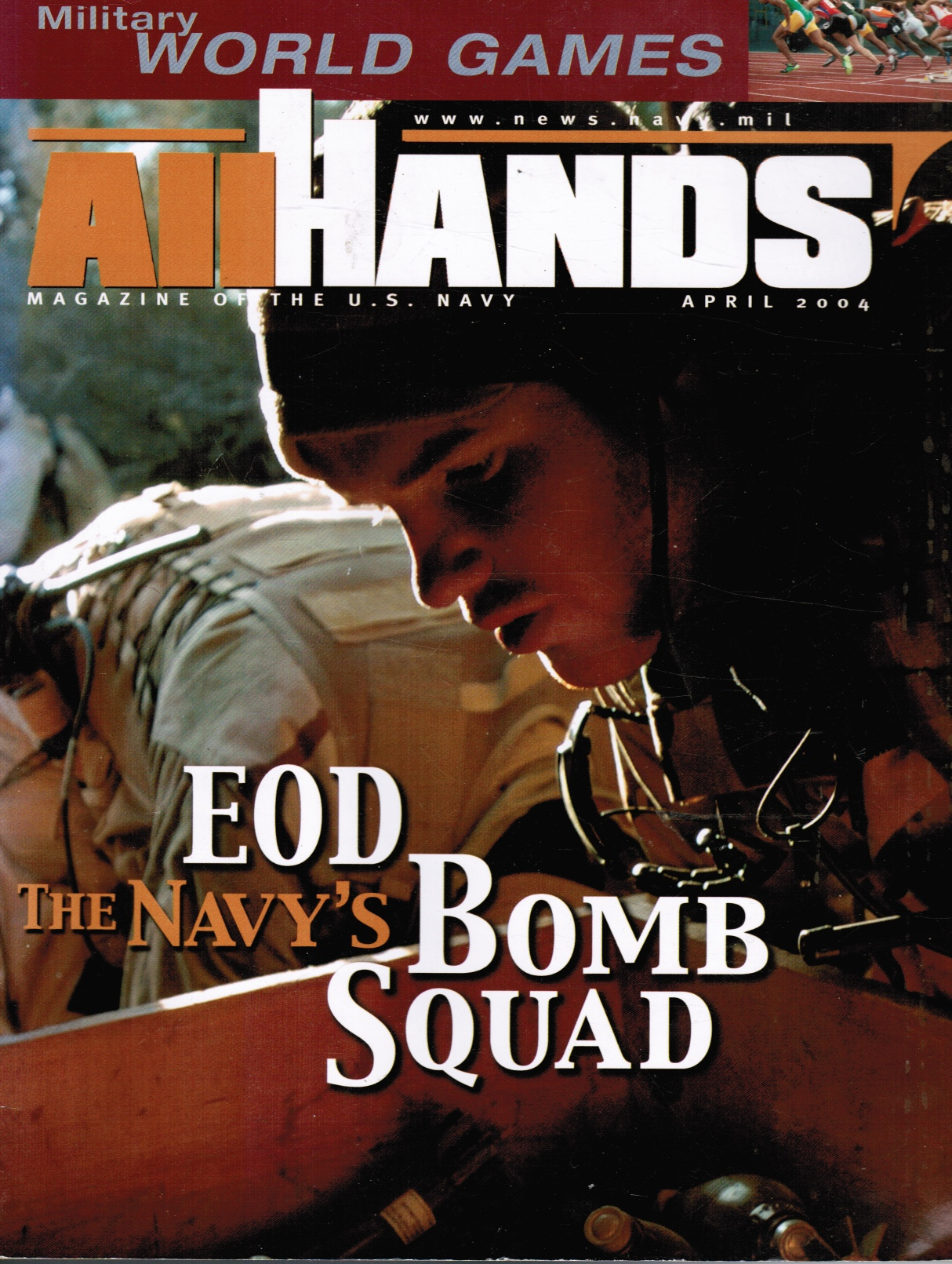 Image for All Hands: April 2004 Military World Games; Navy's Bomb Squad