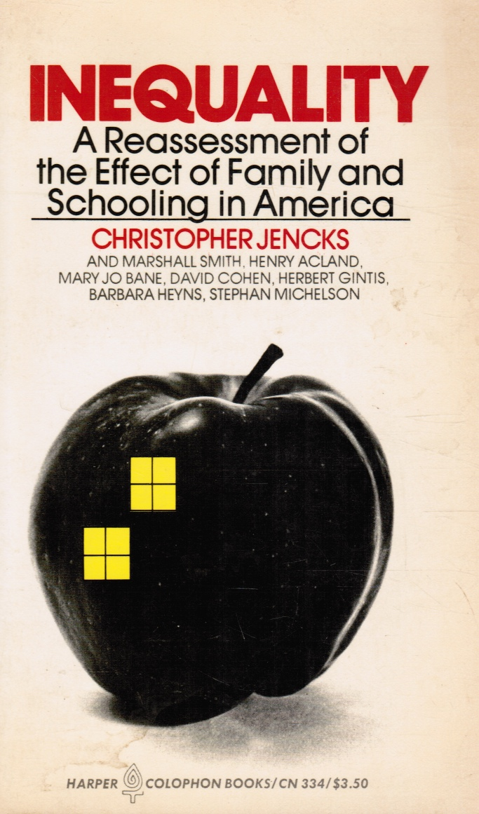 Image for Inequality: a Reassessment of the Effect of Family and Schooling in America