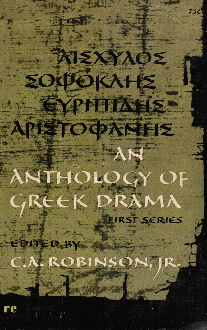 Image for An Anthology of Greek Drama, First Series