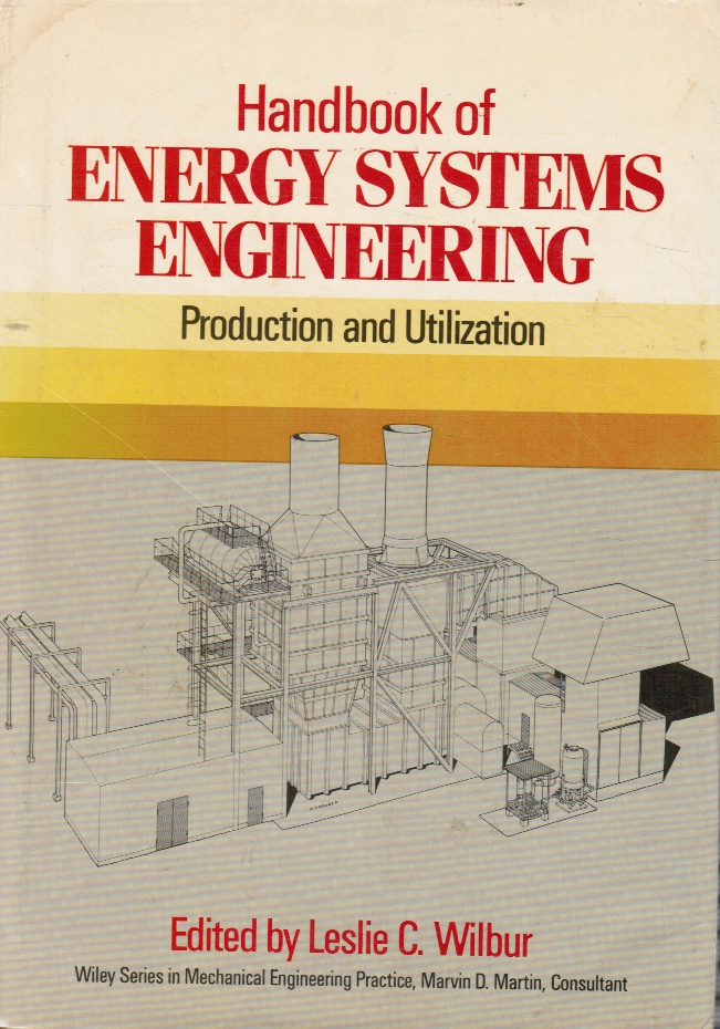 Image for Handbook of Energy Systems Engineering: Production and Utilization