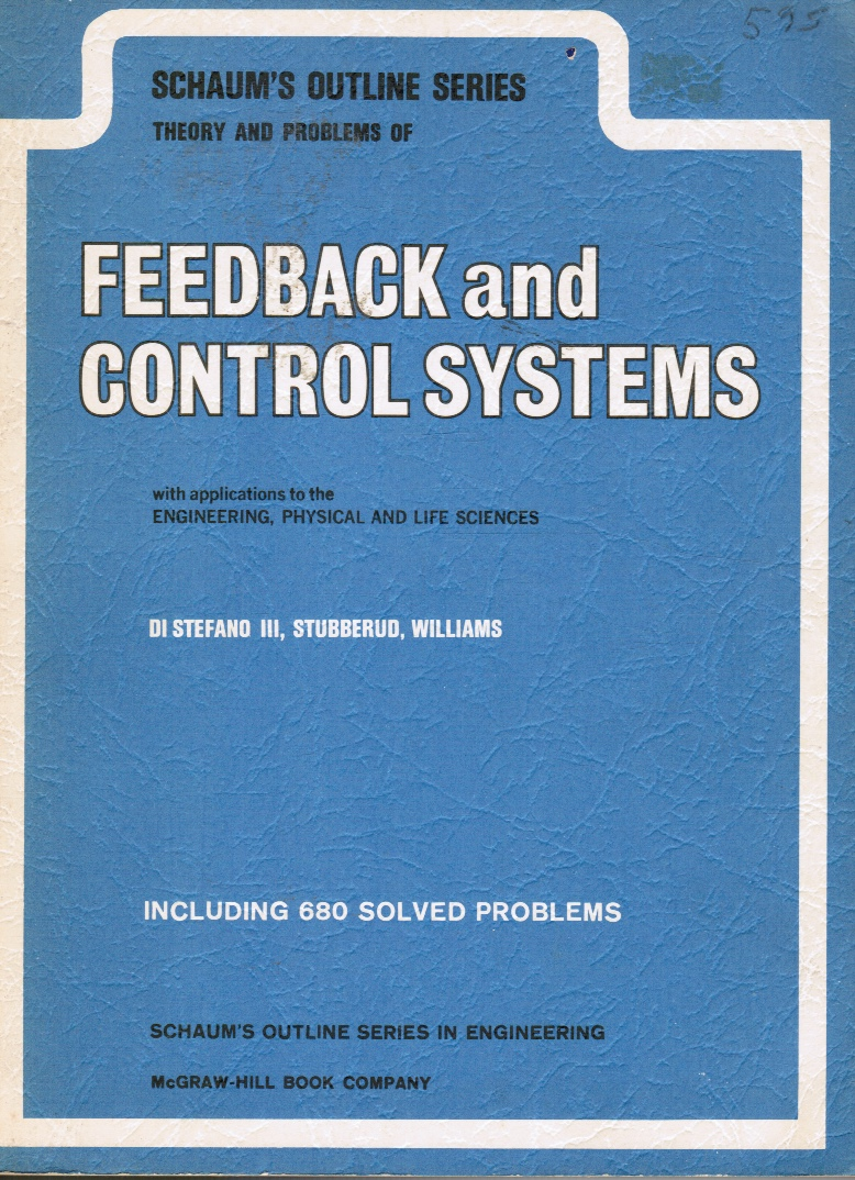 Image for Theory and Problems of Feedback and Control Systems with Applications to the Engineering, Physical and Life Sciences
