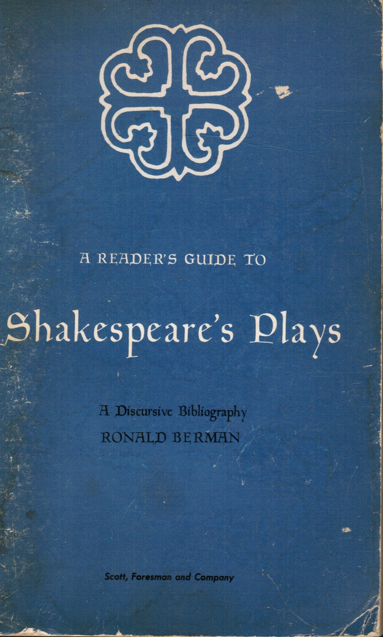 Image for A Reader's Guide To Shakespeare's Plays:  A Discursive Bibliography