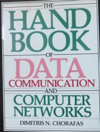 Image for The Handbook of Data Communications and Computer Networks
