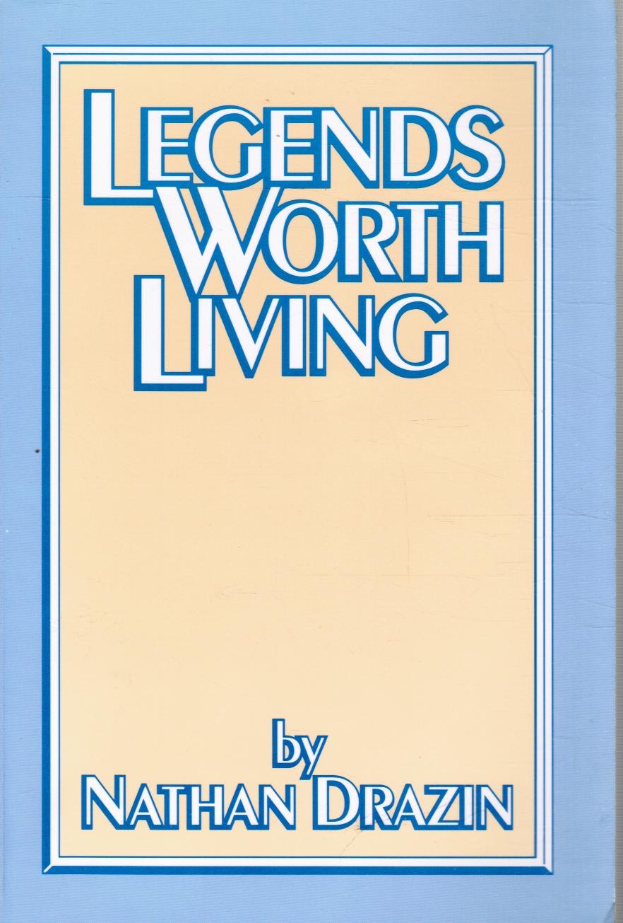 Image for Legends Worth Living