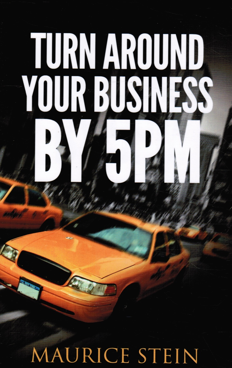 Image for Turn around Your Business by 5 PM (SIGNED)