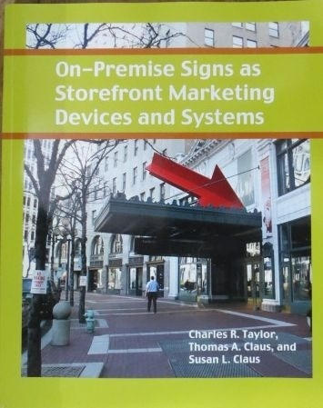 Image for On-Premise Signs As Storefront Marketing Devices and Systems