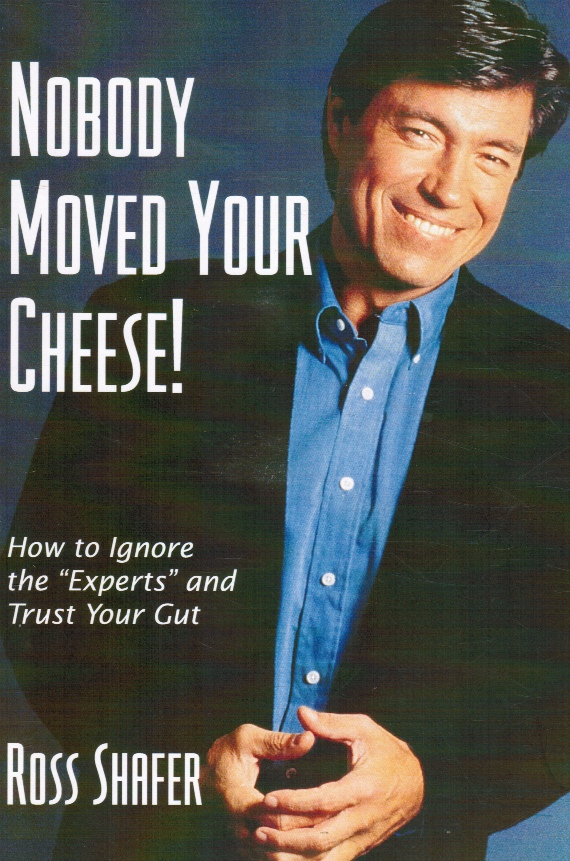 Image for Nobody Moved Your Cheese!