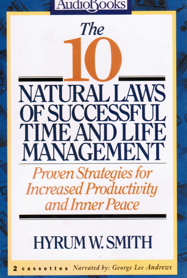 Image for 10 Natural Laws of Successful Time and Life Management:  Proven Strategies for Increased Productivity and Inner Peace