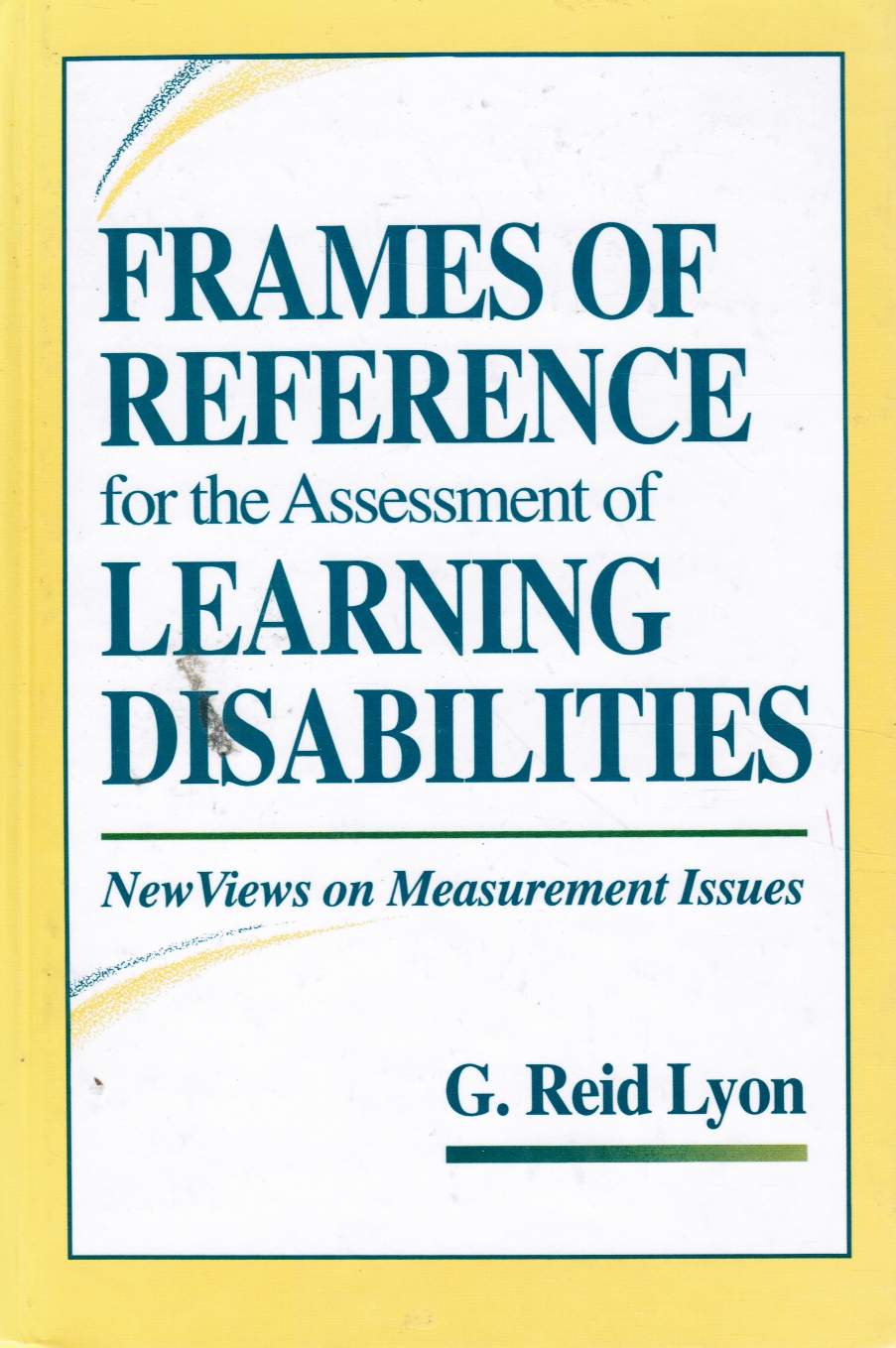 Image for Frames of Reference for the Assessment of Learning Disabilities: New Views on Measurement Issues