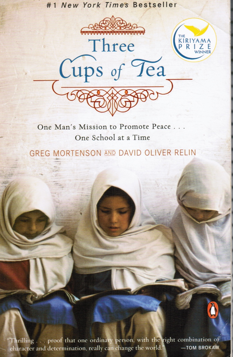 Image for Three Cups of Tea: One Man's Mission to Promote Peace - One School At a Time