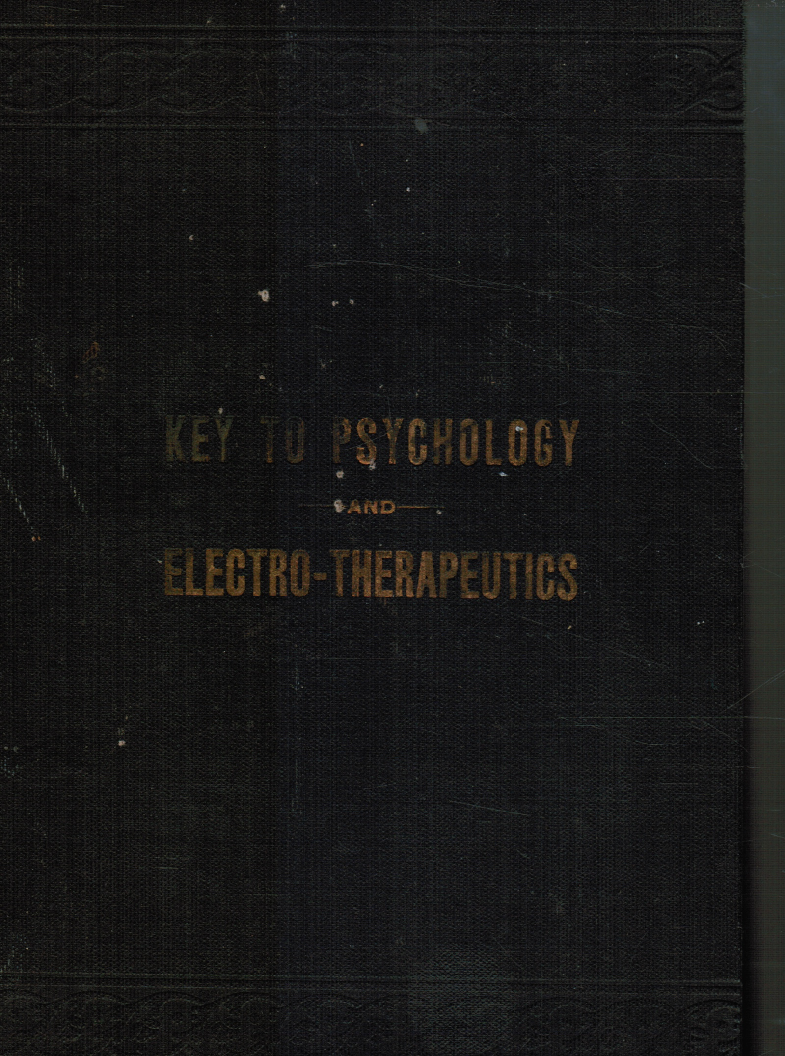 Image for Seymour's key to psychology and electro-therapeutics