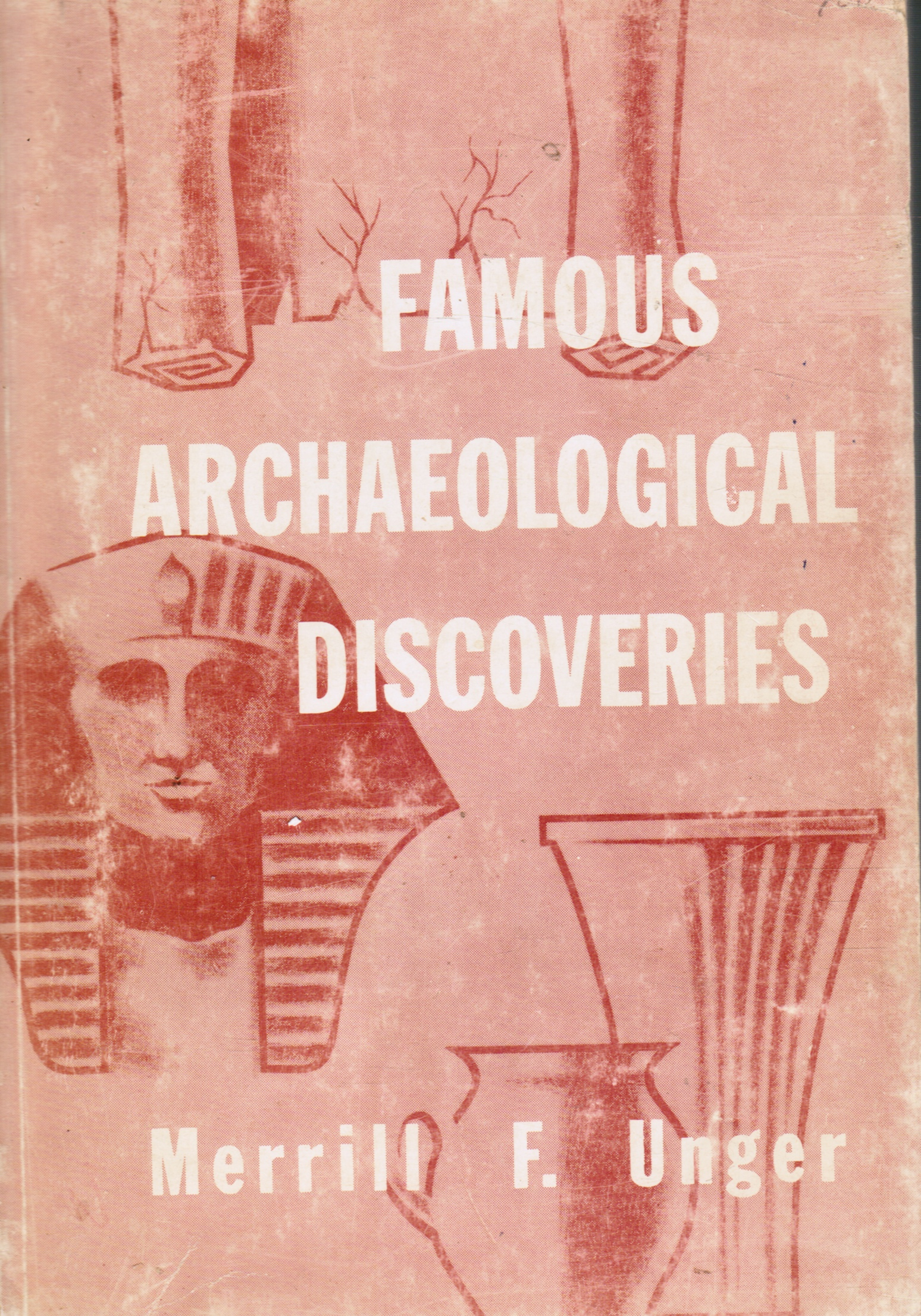 Image for Famous Archaeological Discoveries