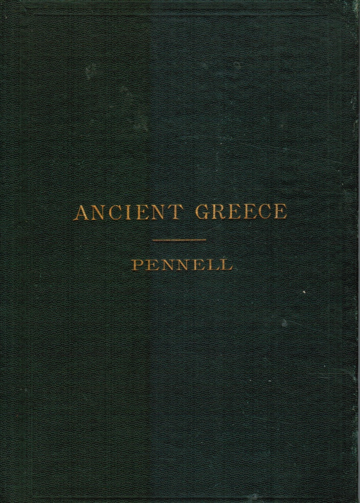 Image for Ancient Greece: from the Earliest Times Down to 140 B. C. (SIGNED) Frederick W. Dallinger (Signed)