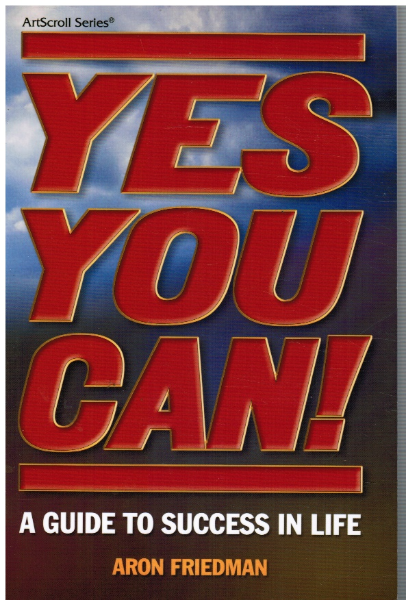 Image for Yes You Can! A Guide to Success in Life!