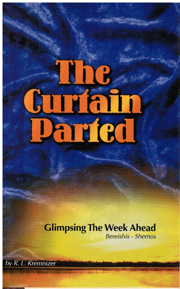 Image for The Curtain Parted: Glimpsing the Week Ahead Volume 1: Bereishis/shemos