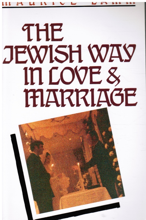 Image for The Jewish Way in Love and Marriage