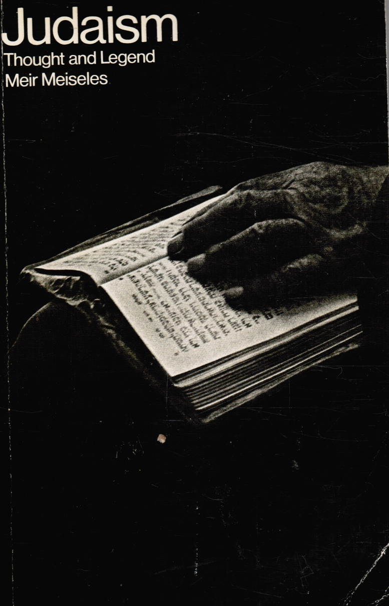 Image for Judaism, Thought and Legend: Anthology on Ethics and Philosophy Throughout the Ages