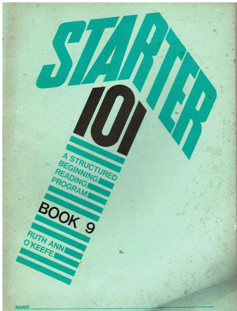 Image for Starter 101: a Structured Beginning Reading Program Book 9
