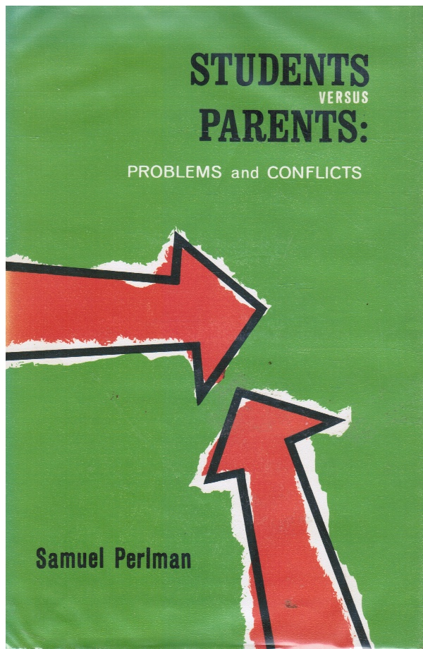 Image for Students Versus Parents: Problems and Conflicts