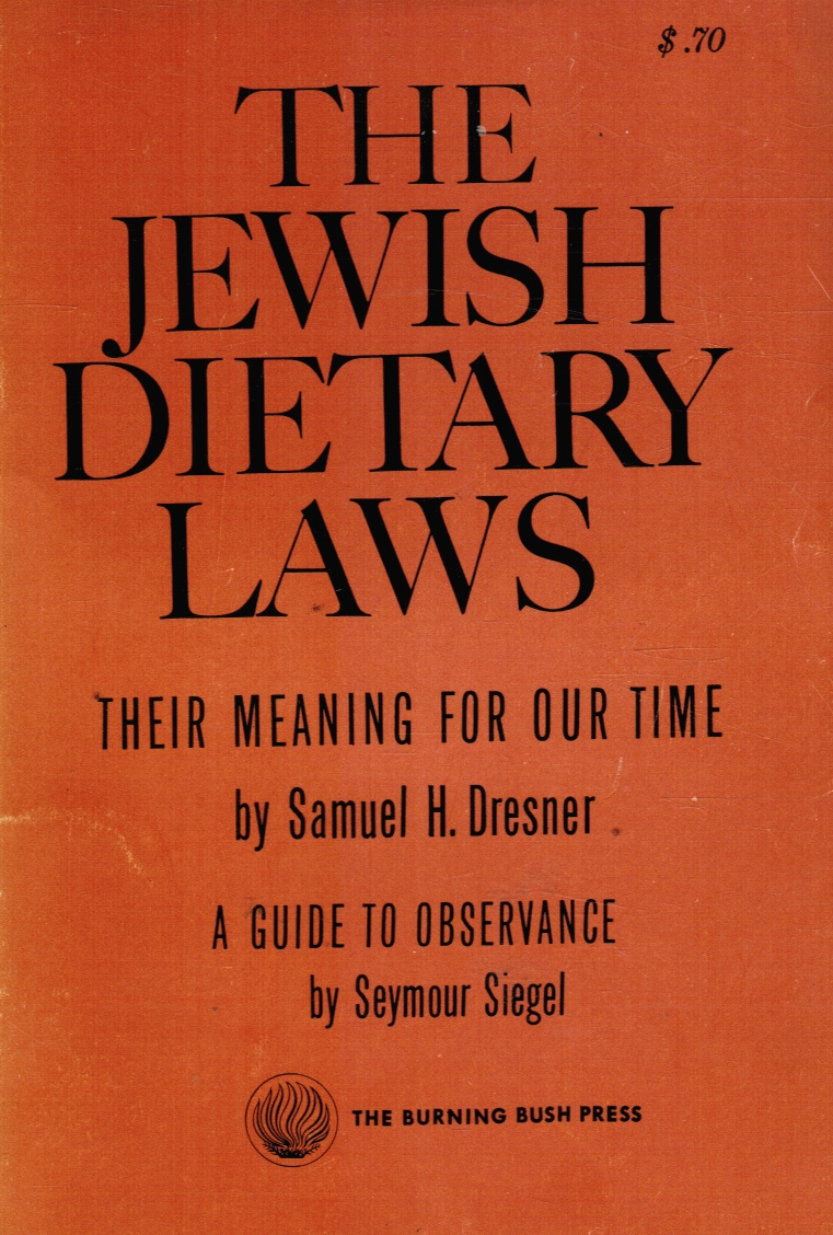 Image for The Jewish dietary laws:Their meaning for our time