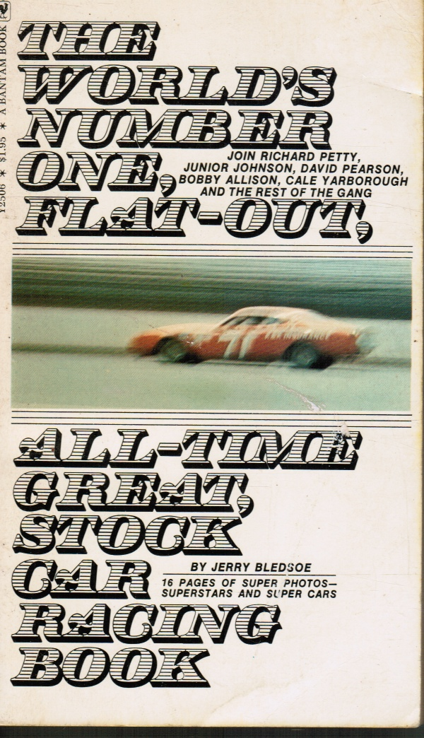 Image for The World's Number One, Flat-Out, All-Time Great, Stock Car Racing Book