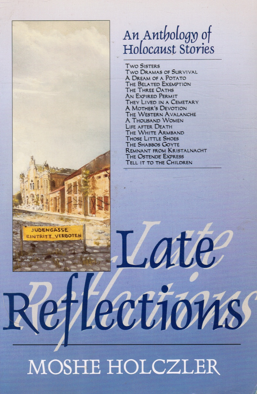 Image for Late Reflections: an Anthology of Holocaust Stories