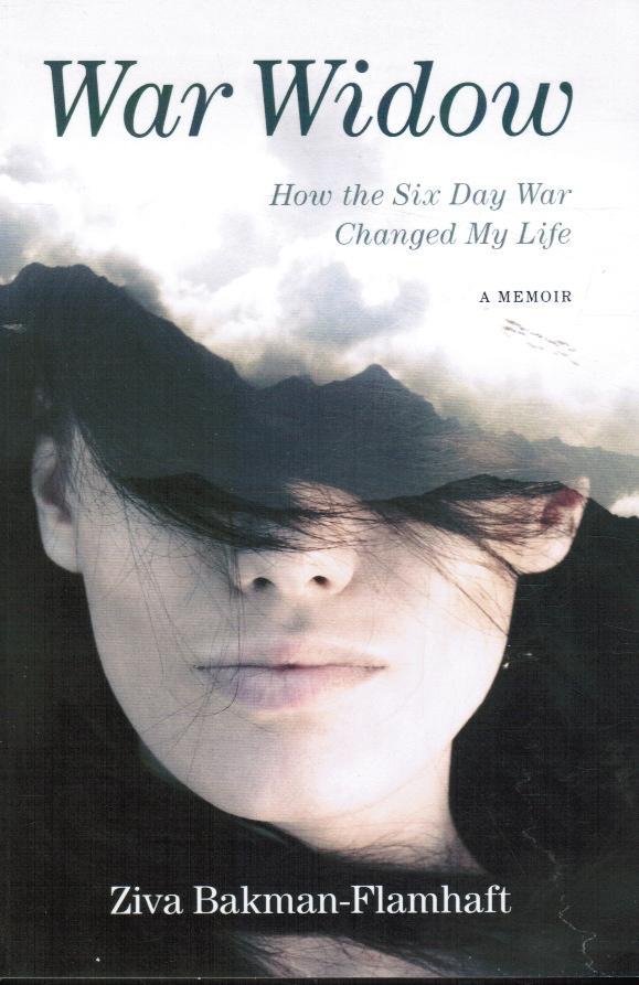Image for War Widow: How the Six Day War Changed My Life a Memoir