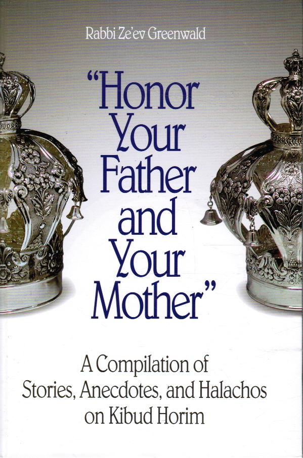 Image for Honor Your Father and Your Mother