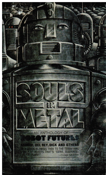 Image for Souls In Metal: An Anthology Of Robot Futures