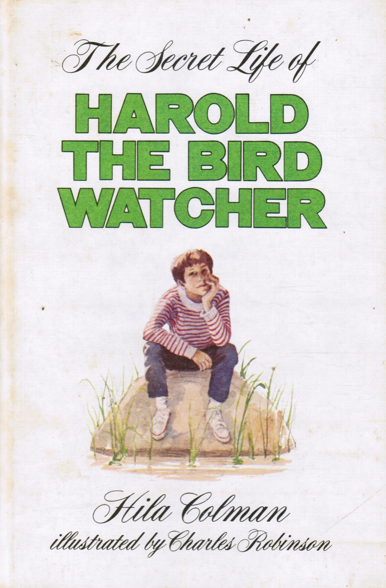 Image for The Secret Life of Harold the Bird Watcher