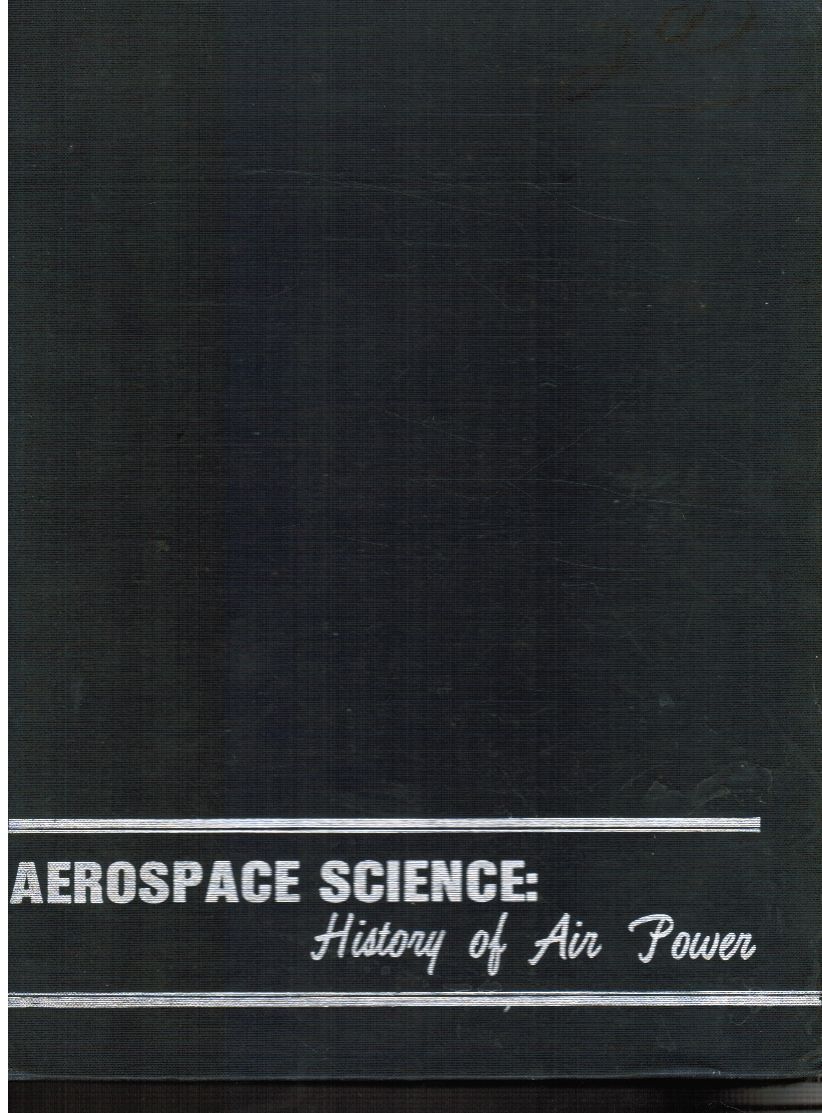 Image for Aerospace Science: History of Air Power