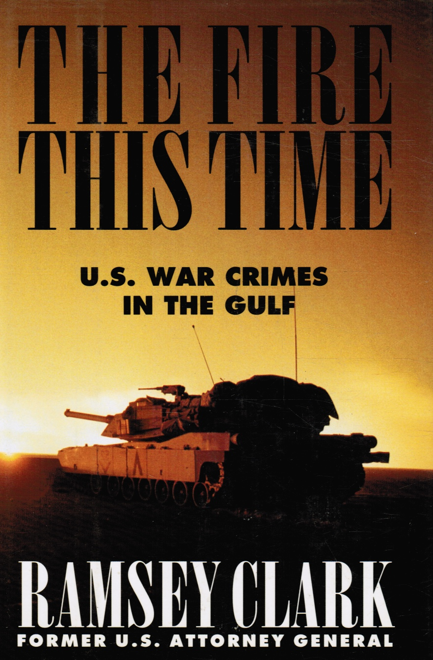 Image for The Fire This Time : U. S. War Crimes in the Gulf