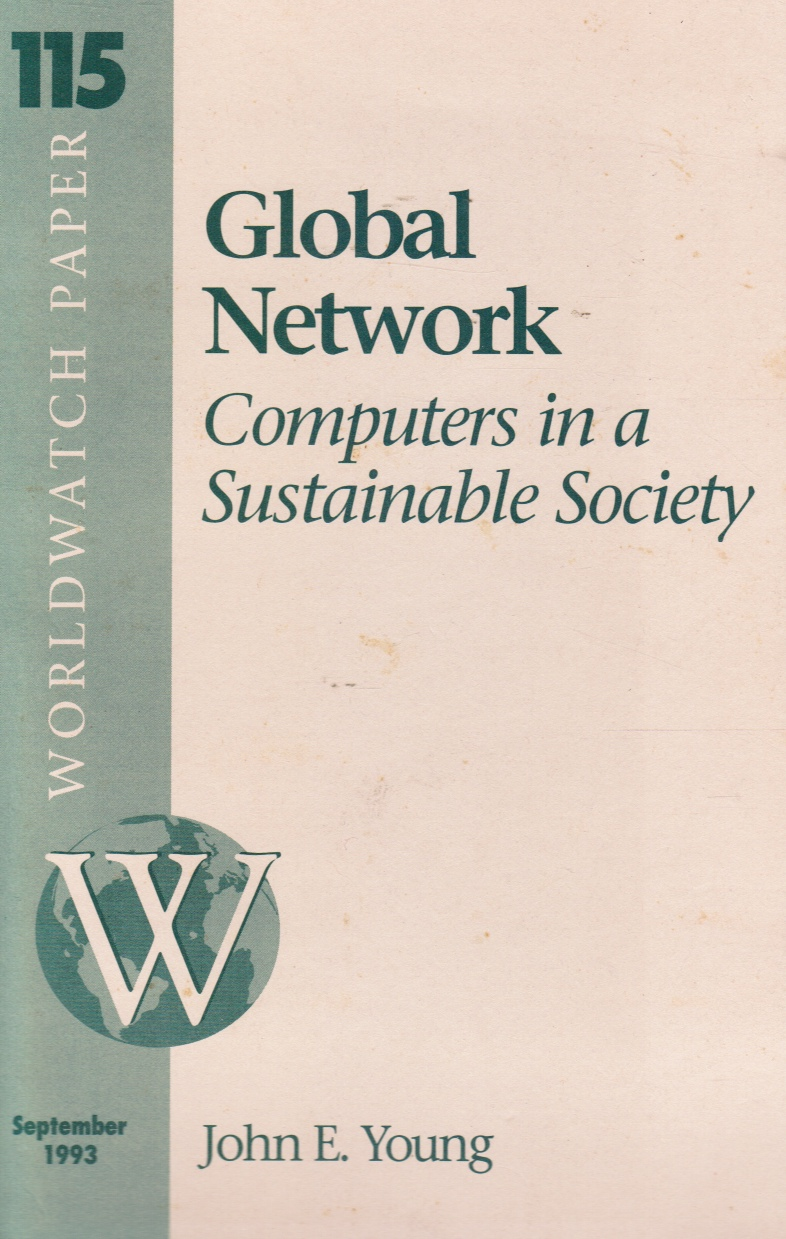 Image for Global Network: Computers in a Sustainable Society