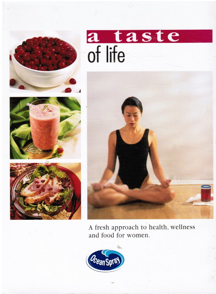 Image for A Taste of Life: a Fresh Approach to Health, Wellness and Food for Women