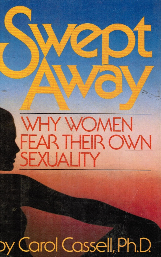 Image for Swept Away: Why Women Fear Their Own Sexuality