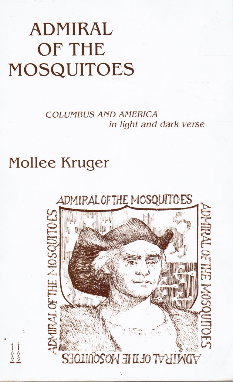 Image for Admiral Of The Mosquitoes:  Columbus and America in Light and Dark Verse