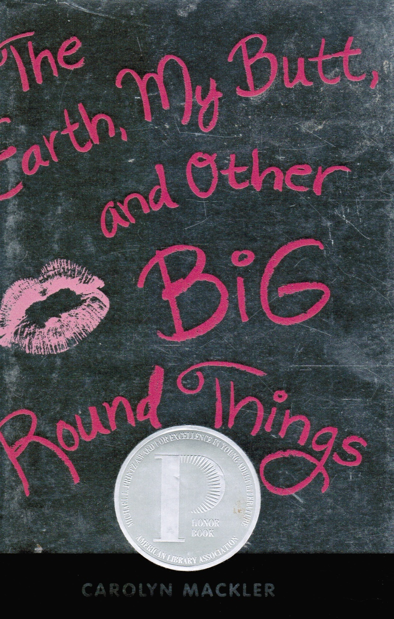 Image for The Earth, My Butt, And Other Big Round Things