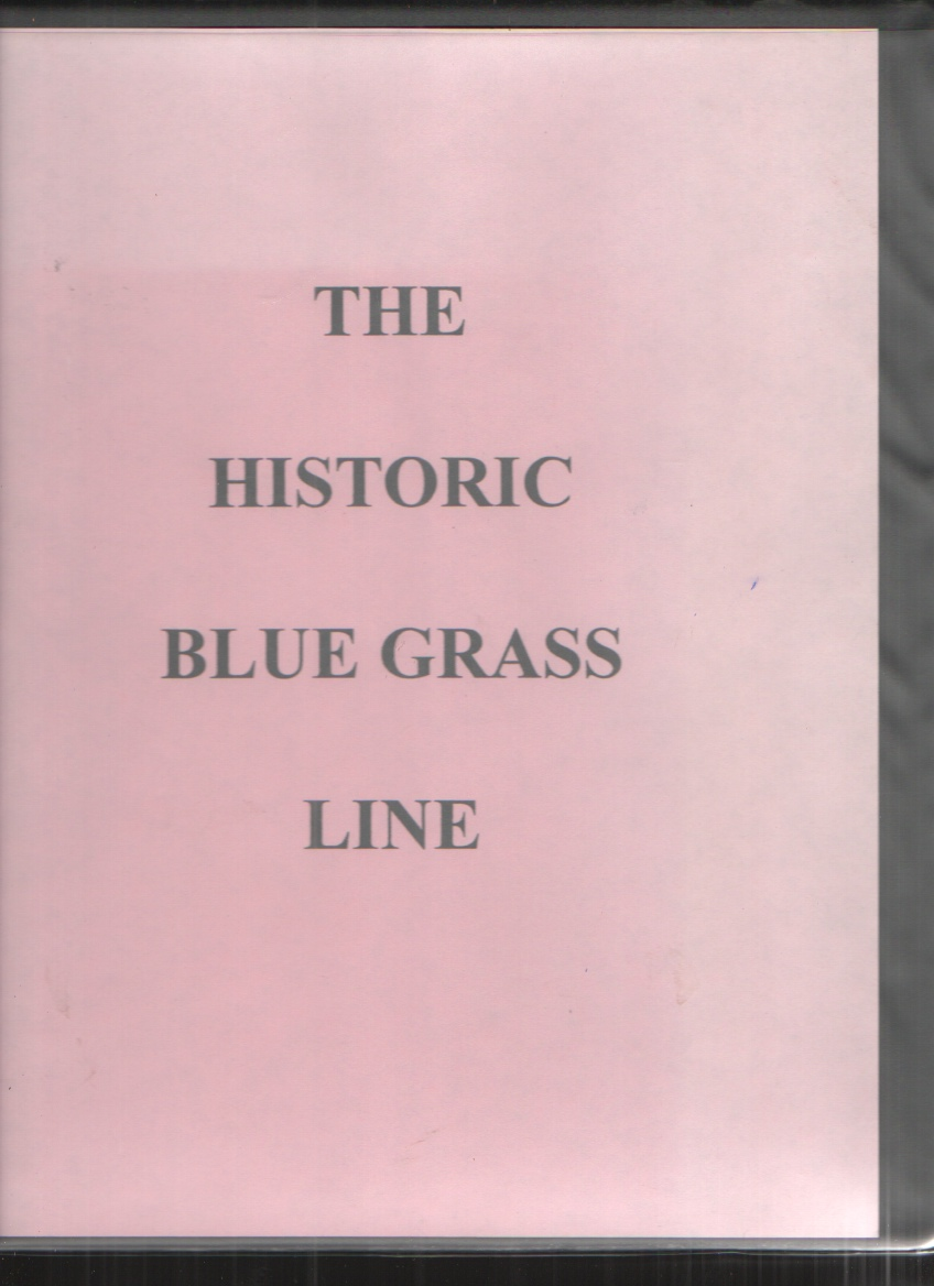 Image for The Historic Blue Grass Line