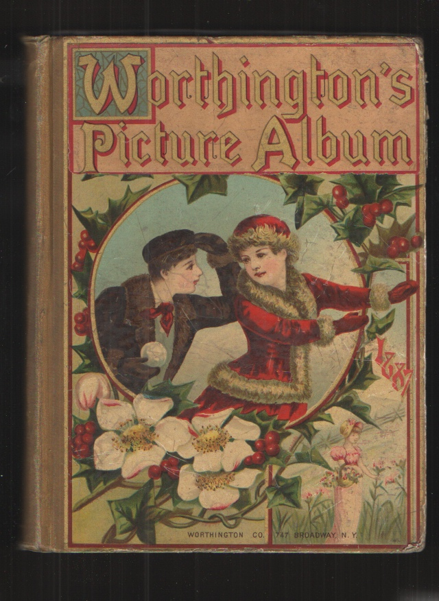 Image for Worthington's Picture Album A Series of Interesting Stories, Original Poems, Biographies, Natural History Sketches, Etc.