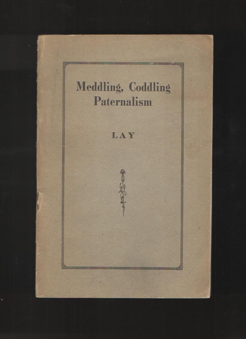 Image for Meddling, Coddling Paternalism