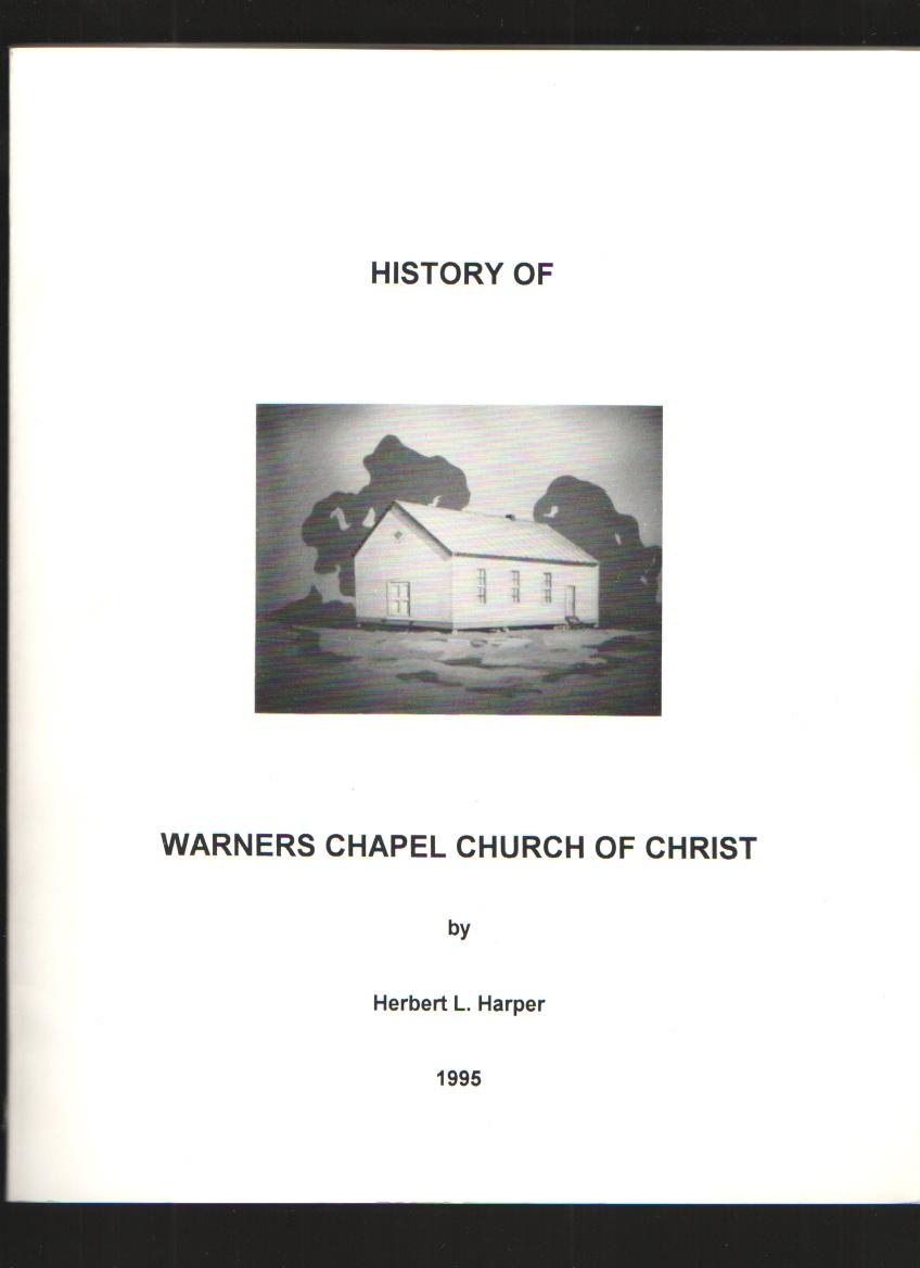 Image for History of Warners Chapel Church of Christ (Yadkin County, North Carolina)