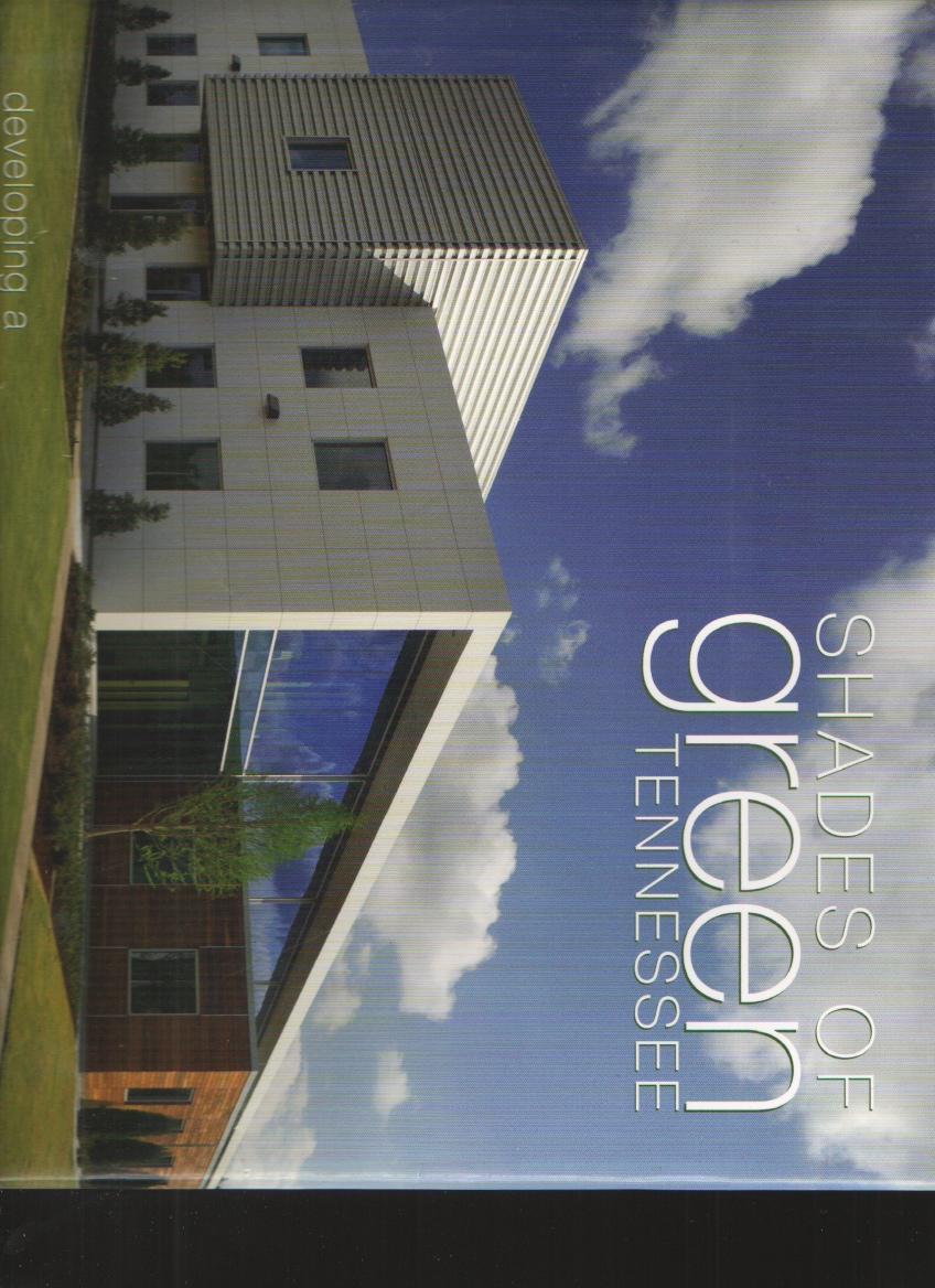 Image for Shades of Green Tennessee  Developing a Sustainable Home and Environment